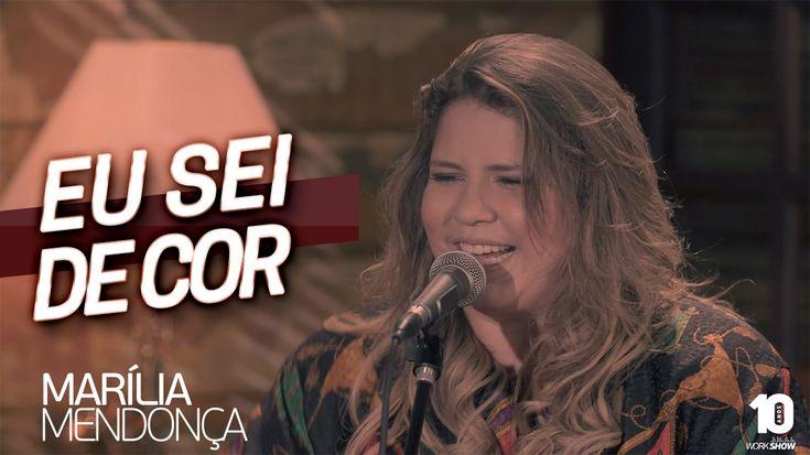 Marília Mendonça - Eu Sei De Cor #MariliaMendoncaEuSeiDeCor (Agora é que...
