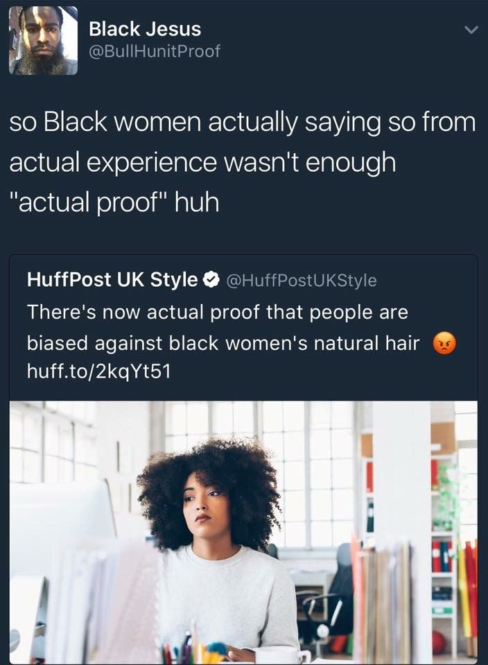 "Go ahead, google ""unprofessional hairstyles"" on google images. You'll find a large amount of black hairstyles. Google ""professional hairstyles"" and it's mainly white women. You can't tell me that's not biased against black women's natural hair."