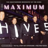 Maximum Hives: The Unauthorised Biography of the Hives [CD]