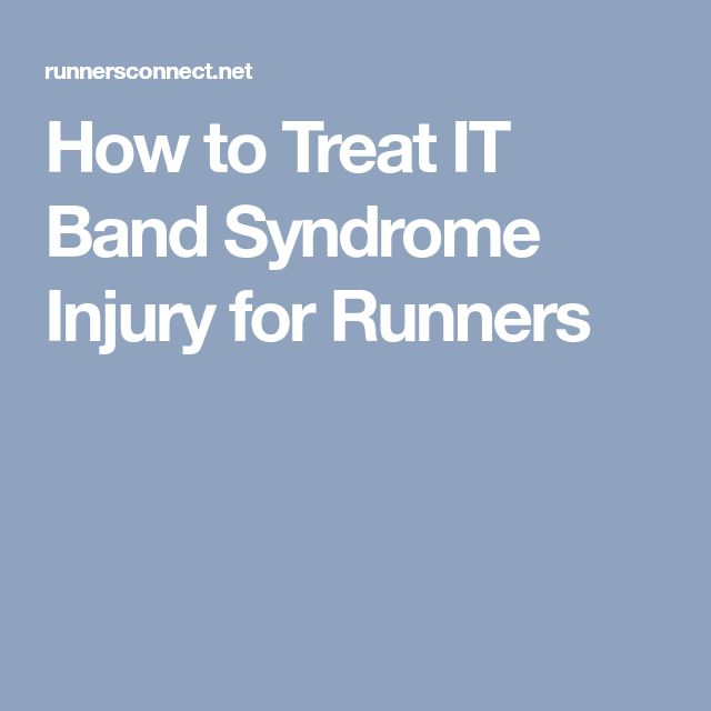 How to Treat IT Band Syndrome Injury for Runners
