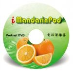 Learning with Podcast: iMandarinPod on iTune for advanced students.