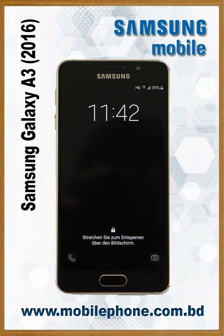 Samsung Galaxy A3 2016 Samsung Galaxy A3 Samsung Mobile Models