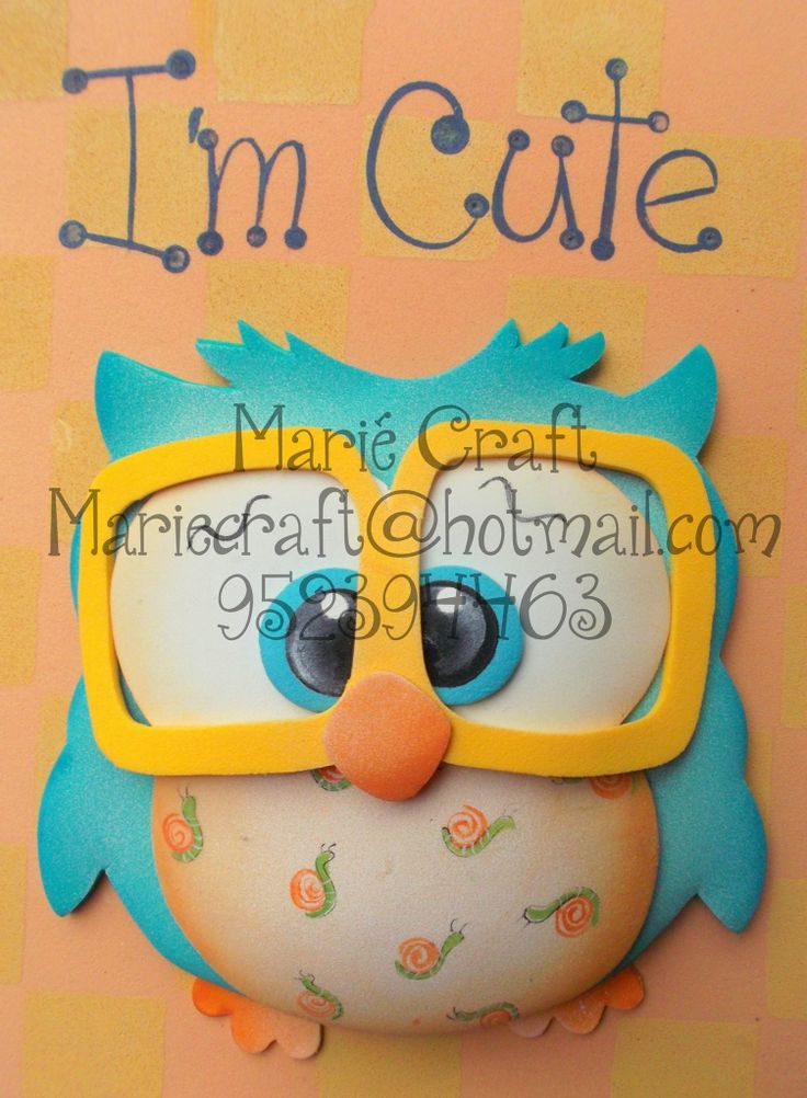 owl from craft foam...i think it can be made from felt, too