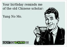 25 Happy Birthday Funny Quotes #Happy Birthday #Quotes                                                                                                                                                                                 More