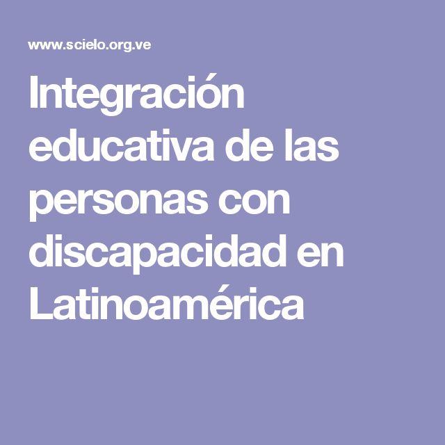 Integración educativa de las personas con discapacidad en Latinoamérica