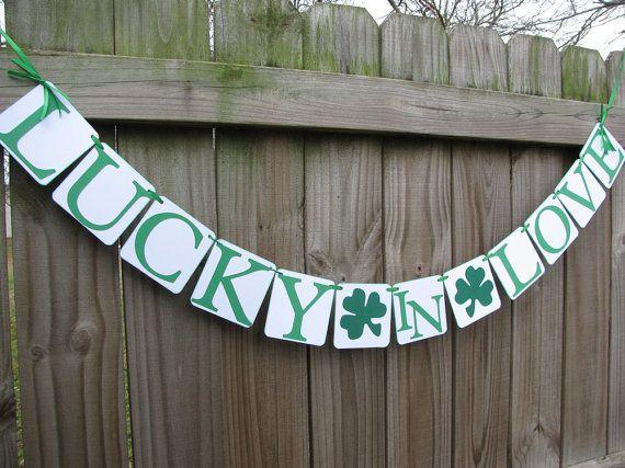 St Patrick's Day Decor-Wedding Banner Garland Decor-Engagement-Bridal Shower-Bachelorette