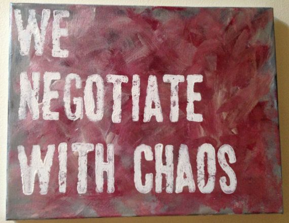 Ani DiFranco Lyric/Quote Acrylic Painting by FierceFlawlessDesign, $30.00. We negotiate with chaos * Overlap