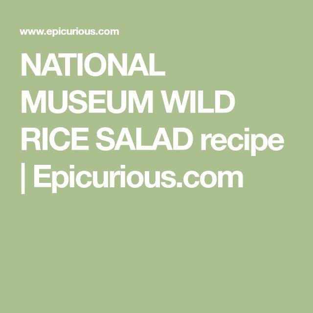 NATIONAL MUSEUM WILD RICE SALAD recipe | Epicurious.com