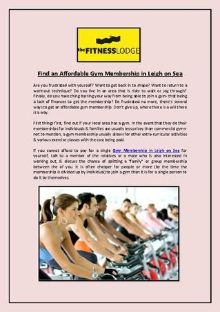 The Fitness Lodge provides #cheap #gym #membership in #Leigh on #Sea with discount and some other facilities. Visit us today!!!For More Details Please Visit: http://www.thefitnesslodge.co.uk/