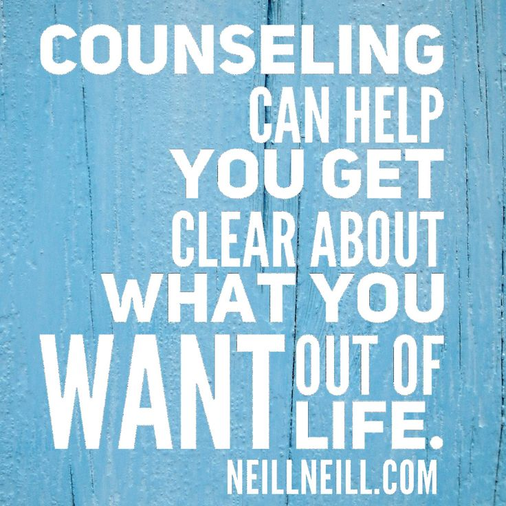 Counseling can help you get clear about what you want out of life.  NeillNeill.com