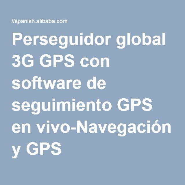 Perseguidor global 3G GPS con software de seguimiento GPS en vivo-Navegación y GPS -Identificación del producto:300007890600-spanish.alibaba.com