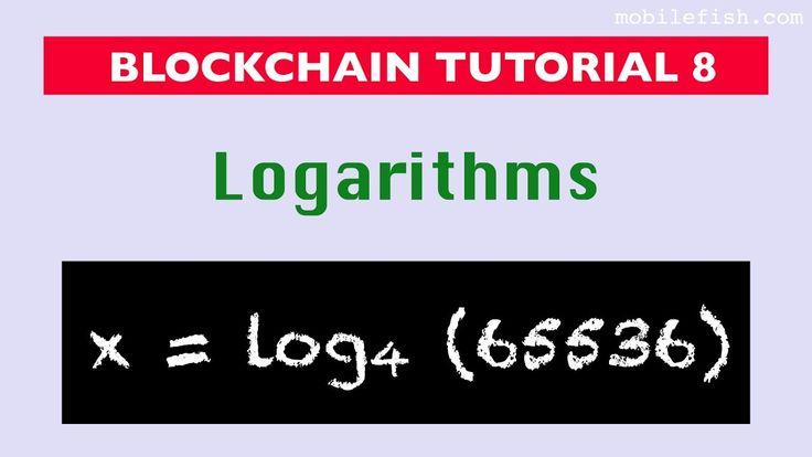 #Blockchain tutorial 8: Logarithms https://www.youtube.com/watch?v=ZjkKP6W9BTU