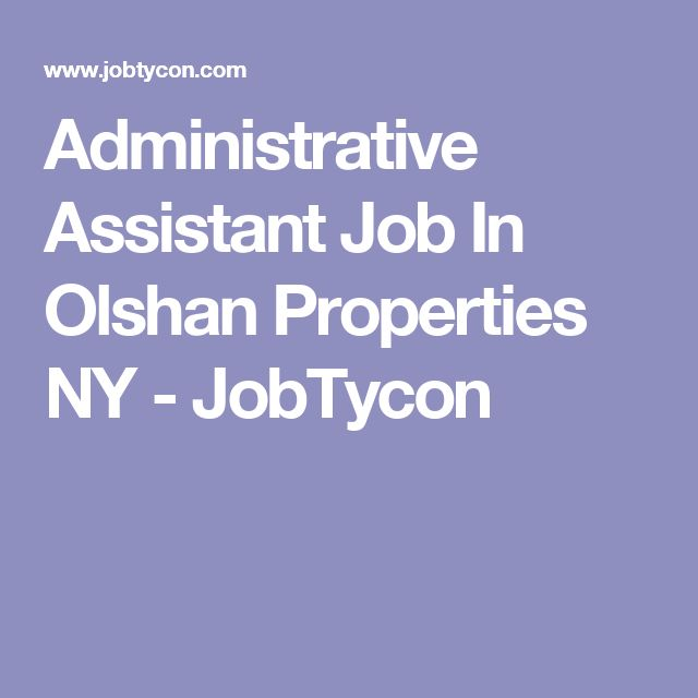 Administrative Assistant Job In Olshan Properties NY - JobTycon