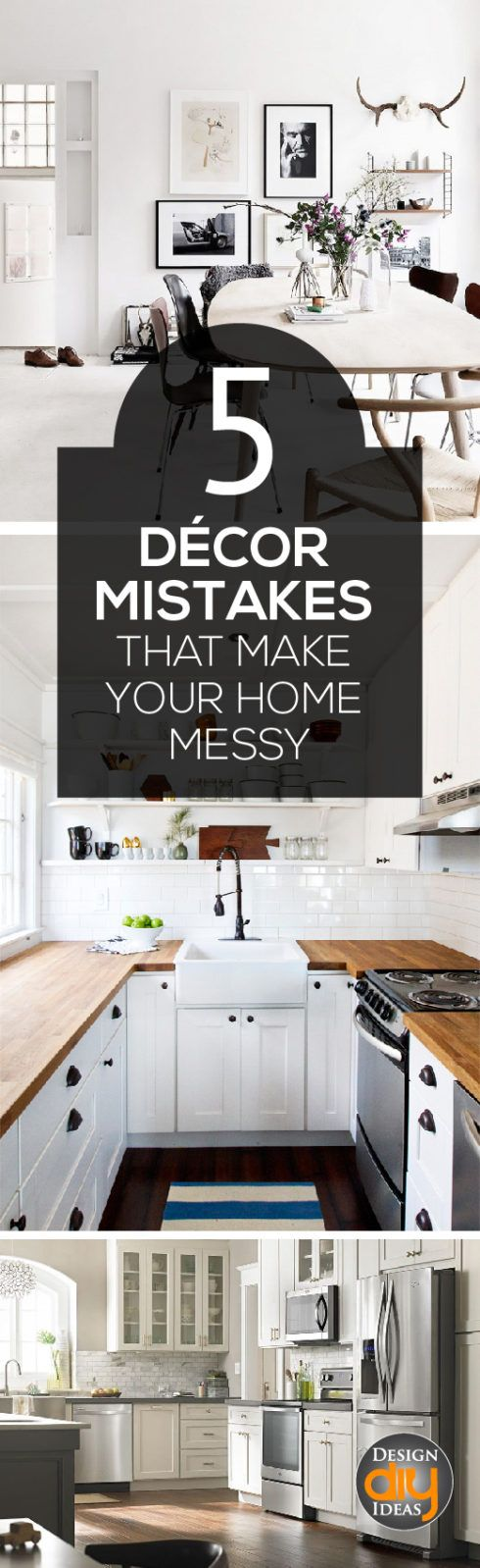 Stop Making these 5 decor Mistakes that make your home look messy!