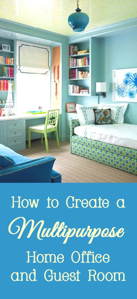 home office and guest room. how to create a multipurpose home office and guest room