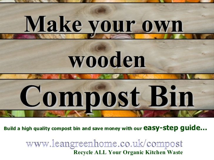 Make your own wooden Compost Bin