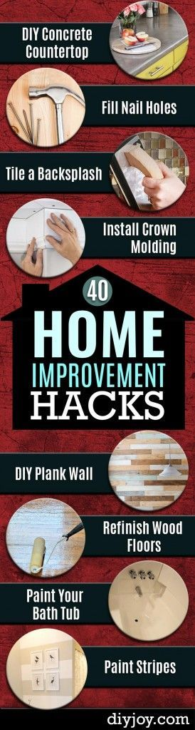 Home Improvement Hacks. - Remodeling Ideas and DIY Home Improvement Made Easy With the Clever, Easy Renovation Ideas. Kitchen, Bathroom, Garage. Walls, Floors, Baseboards,Tile, Ceilings, Wood and Trim. diyjoy.com/...