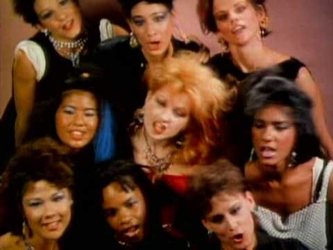 - Cindy Lauper   - 'Girls Just Wanna Have Fun' 1983    One of my favourtie music vids of all time! Breathes life into the predictable monday morning radio  play this song gets today