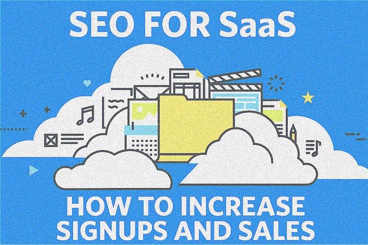 SEO für SaaS-Unternehmen zur Steigerung von Anmeldungen und wiederkehrenden Verkäufen