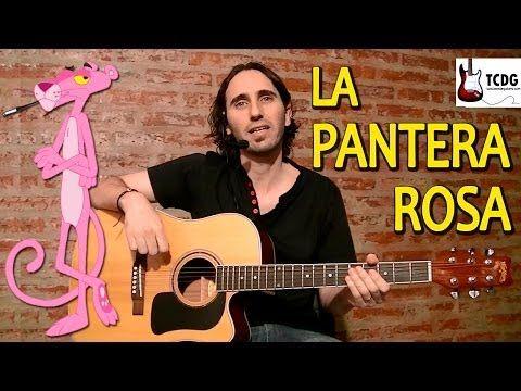 Como Tocar La Pantera Rosa En Guitarra Acústica Súper Fácil para principiantes TCDG - YouTube