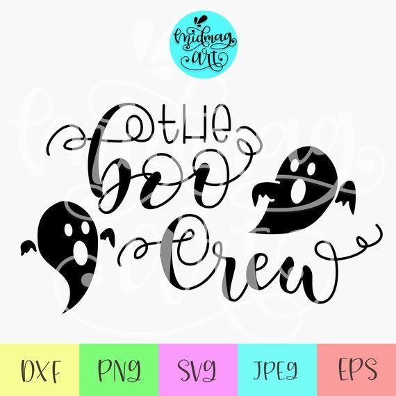 The Boo Crew Svg Boo Y All Svg Boo Svg Halloween Shirt Etsy Halloween Funny Svg Vinyl Transfer