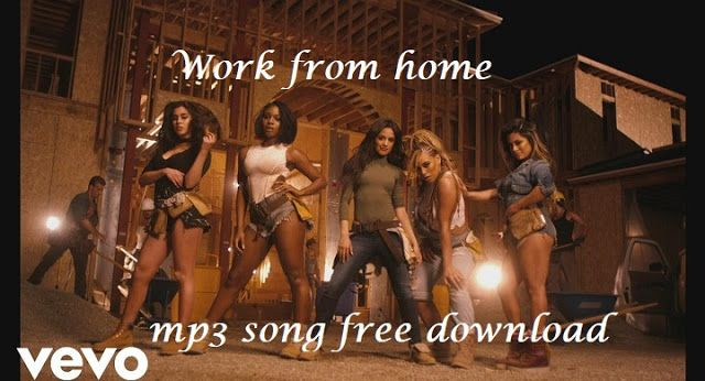 fifth harmony work from home mp3 song free download