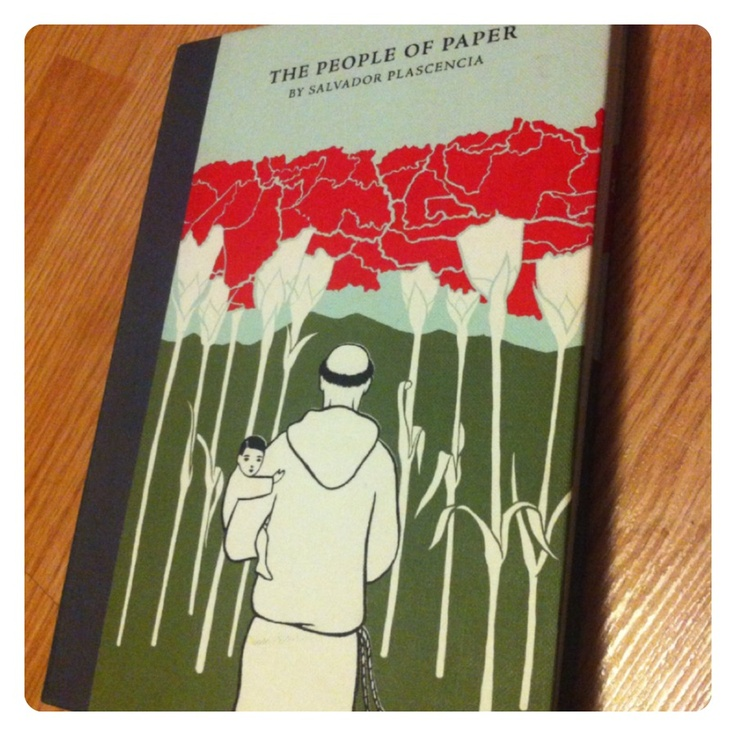 The People of Paper - Salvador Plascencia  I've read this and it's wonderful and magical and tragic and poetic.