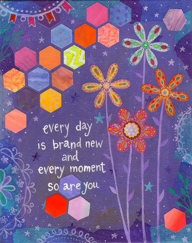 every day is brand new, and every moment, so are you