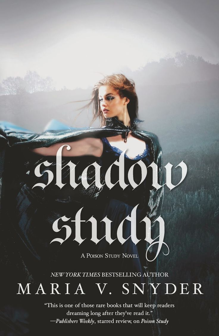 Two Chicks On Books: Exclusive Cover Reveal Shadow Study By Maria V Snyder