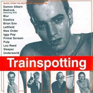 Various - Trainspotting (Music From The Motion Picture)
