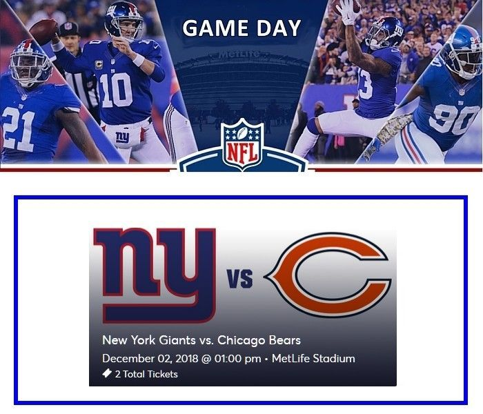 Ny Giants Vs Chicago Bears Nfl Dec 2 2018 2 Ticket Package