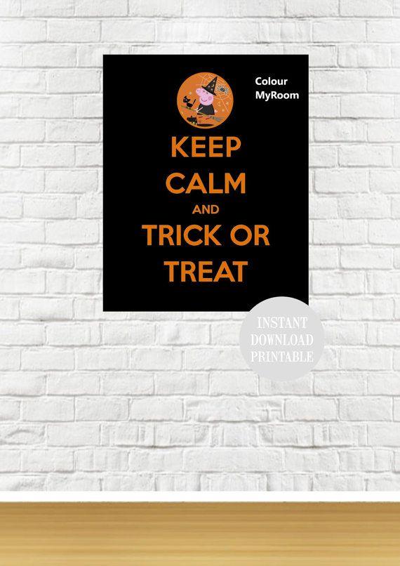 KEEP CALM PEPPA Halloween 8x10 Printable Home by ColourMyRoom