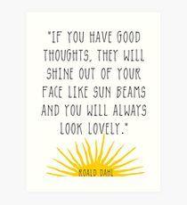 Good Thoughts- Roald Dahl Quote Art Print