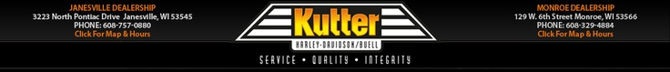 Wisconsin Motorcycle Dealer - Kutter Harley-Davidson / Buell Janesville, Wisconsin and Monroe, Wisconsin
