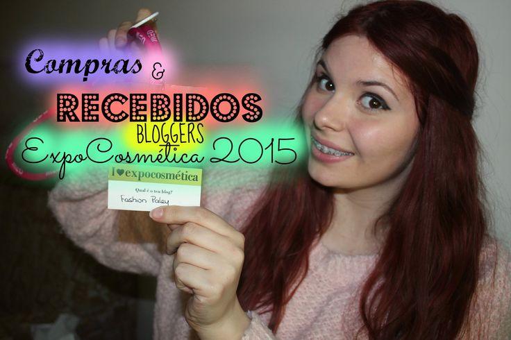 ExpoCosmética 2015 - Compras & Recebidos das marcas
