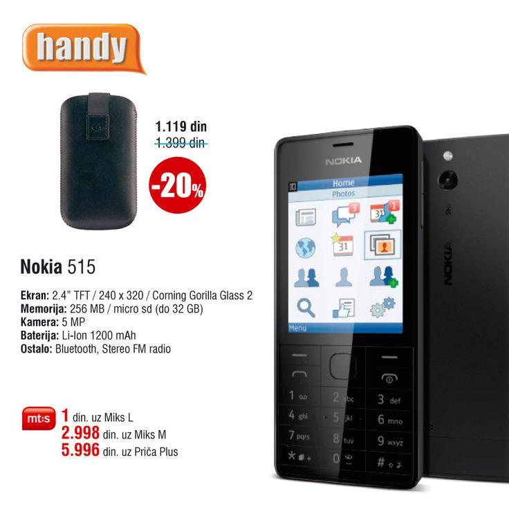 Nokia 515 Dual SIM, po ceni od 1 din. uz Mt:s ugovor. http://www.handy.rs/sr/p/nokia/515-dual-sim