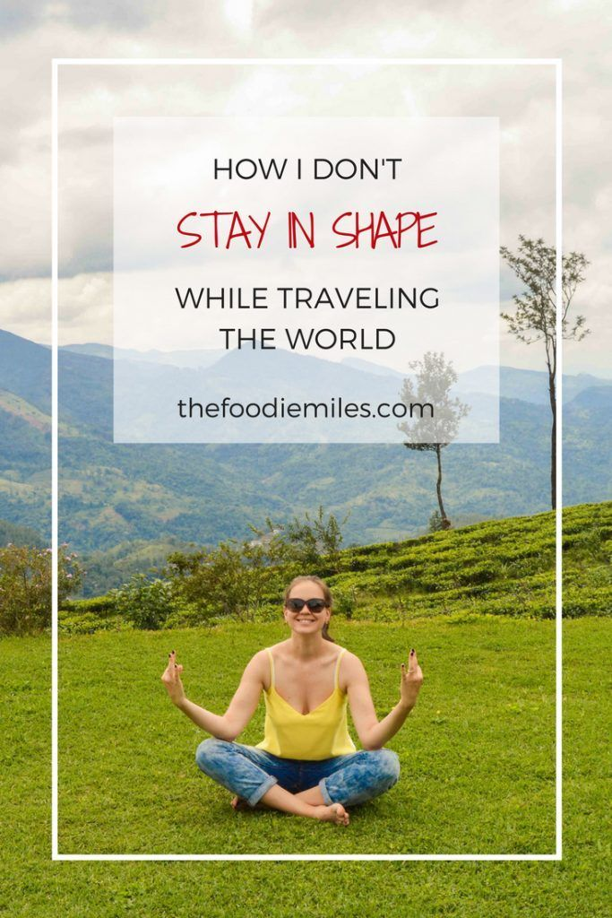 """One of the most common questions I get as a food and travel blogger: """"How do you eat your way around the world and stay in shape?"""" The short answer is: I don't! The long answer? Click on pin and read in the blog!:"""