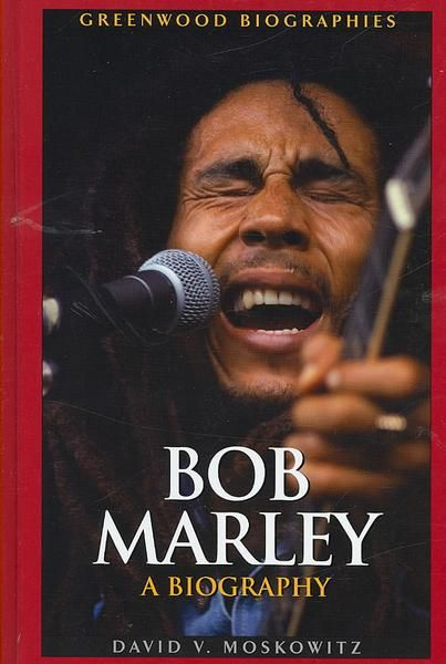 *Bob Marley - A Biography* by David V. Moskowitz. More fantastic pictures and videos of *Bob Marley* on: https://de.pinterest.com/ReggaeHeart/