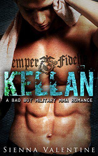 Kellan: A Bad Boy Military MMA Romance by Sienna Valentine http://www.amazon.com/dp/B017GAHUH2/ref=cm_sw_r_pi_dp_tziqwb1N1A34H