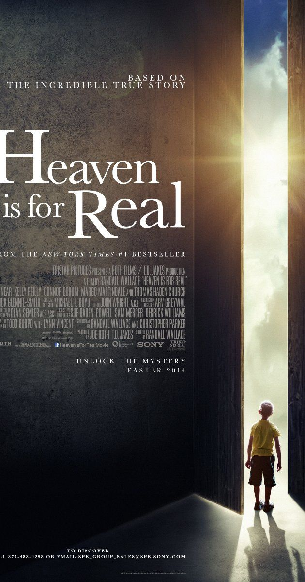 Heaven Is for Real (2014) A movie that I am definitely gonna see :)