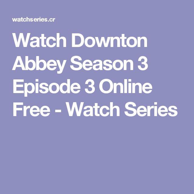 Watch Downton Abbey Season 3 Episode 3 Online Free - Watch Series