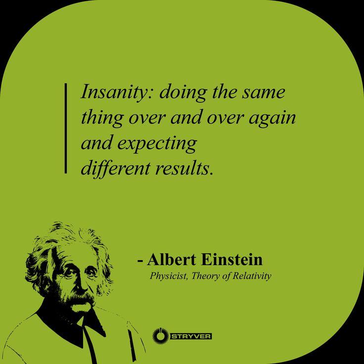 17 Best Ideas About Einstein Definition Of Insanity On