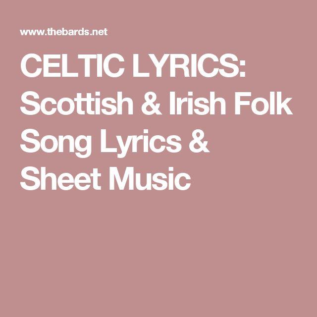 CELTIC LYRICS: Scottish & Irish Folk Song Lyrics & Sheet Music