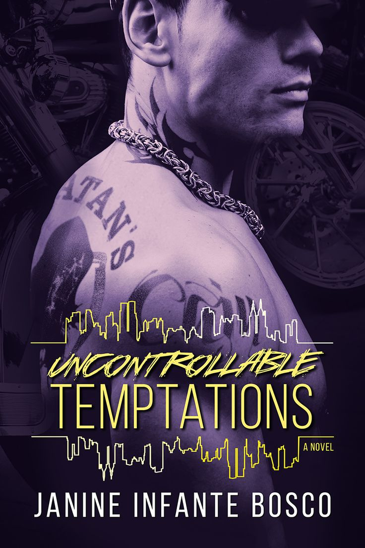 Uncontrollable Temptations By Janine Infante Bosco  Tempted, #3  Release  Date February 9