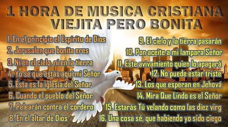 Musica Cristiana Viejitas pero Bonitas Canciones Cristianas