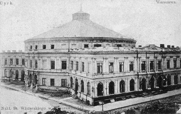 Nieistniejący budynek Cyrku Staniewskich fot. przed 1939r., źr. fotopolska.eu