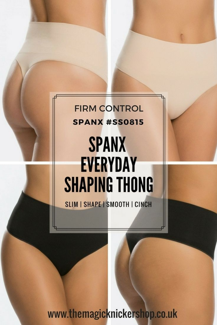 922ed10e1e96 Spanx for £20! Yes really, and they work brilliantly too. This Spanx  Shaping Thong is FIRM in slimming control and will help to slim and firm  your tummy and ...