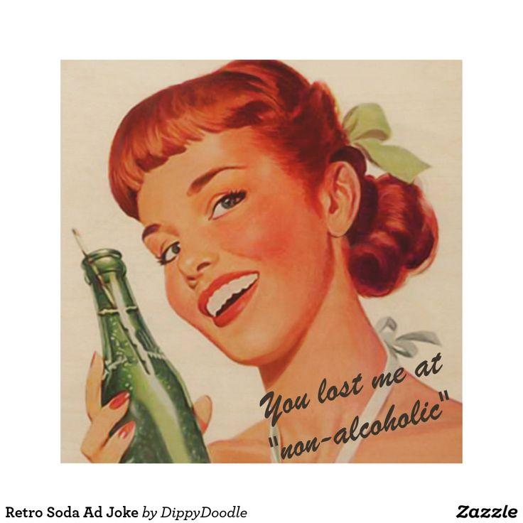 Retro Soda Ad Joke Wood Print