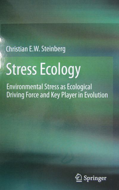 Stress ecology: environmental stress as ecological driving force and key player in evolution