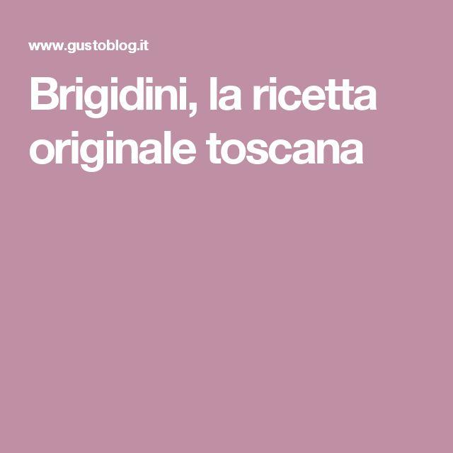 Brigidini, la ricetta originale toscana